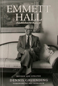 Emmett Hall, Establishment Radical (2005)